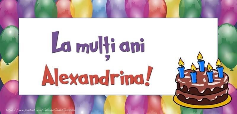 Felicitari de zi de nastere - La mulți ani, Alexandrina!