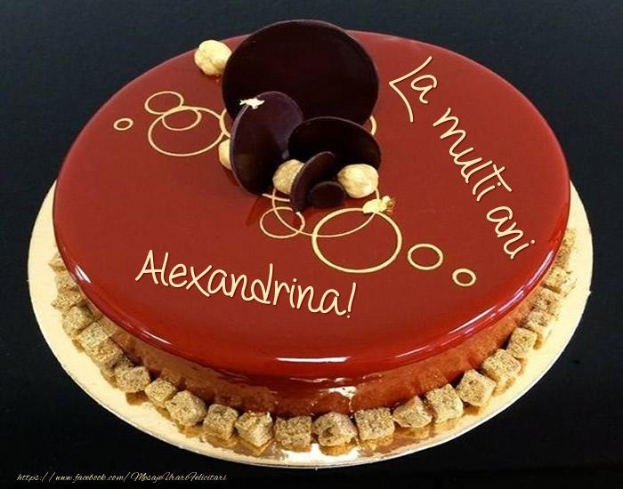 Felicitari de zi de nastere - Tort - La multi ani Alexandrina!