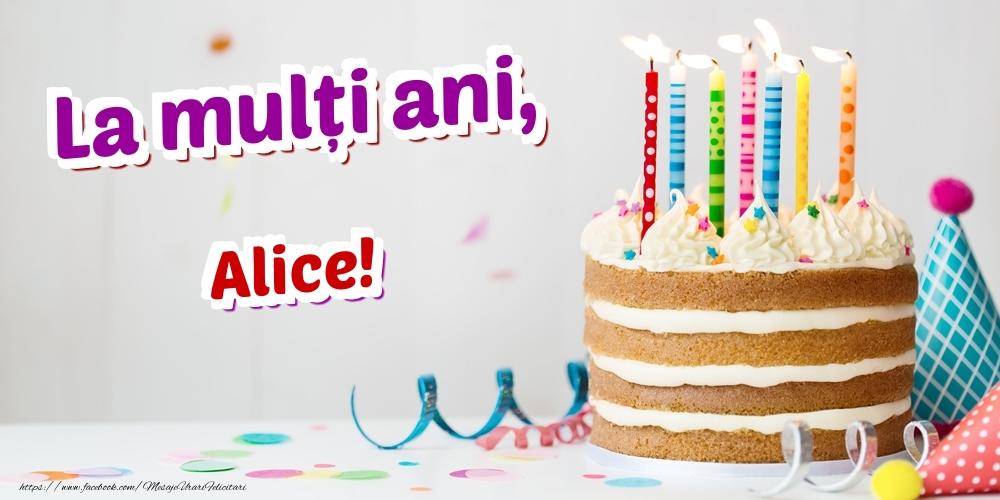Felicitari de zi de nastere - La mulți ani, Alice