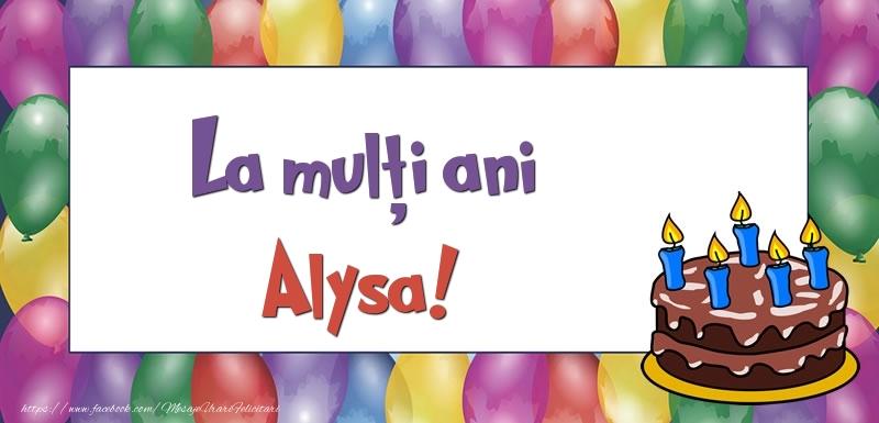 Felicitari de zi de nastere - La mulți ani, Alysa!