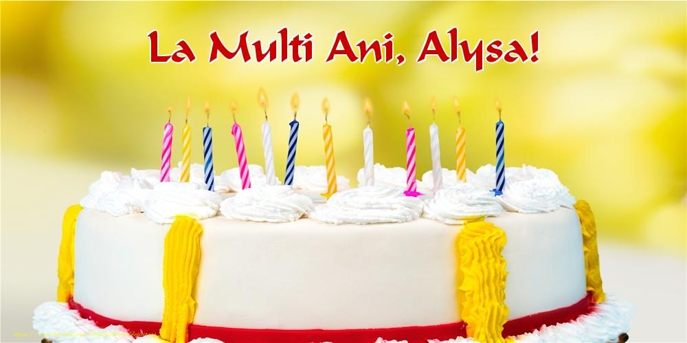 Felicitari de zi de nastere - La multi ani, Alysa!