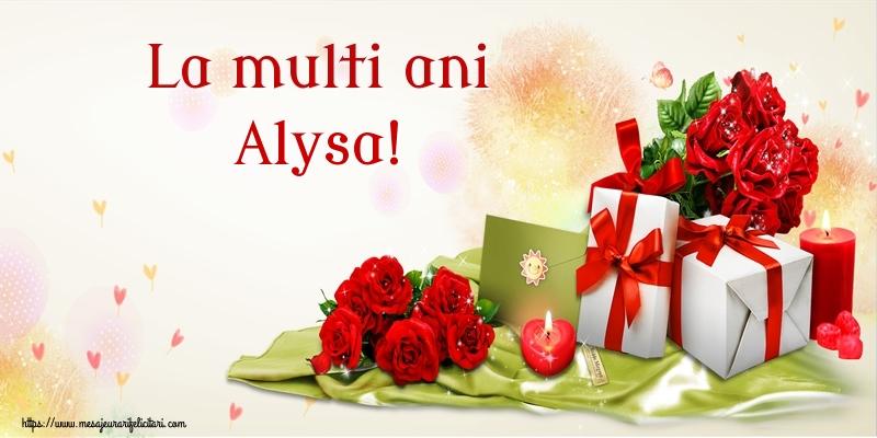 Felicitari de zi de nastere - La multi ani Alysa!