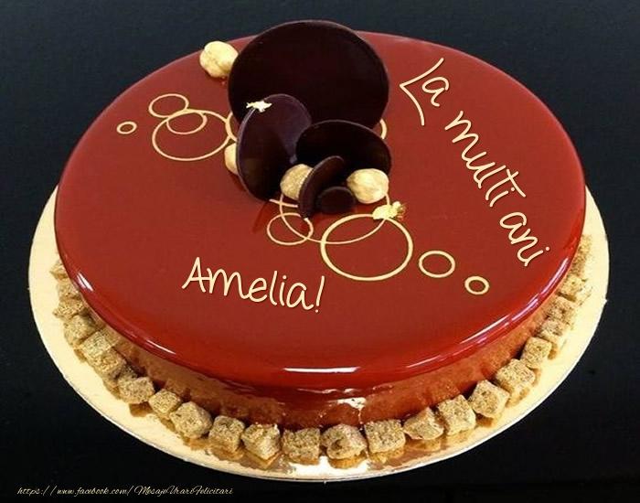 Felicitari de zi de nastere - Tort - La multi ani Amelia!