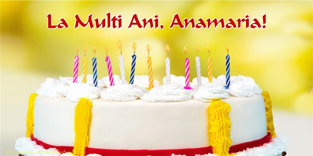Felicitari de zi de nastere - La multi ani, Anamaria!