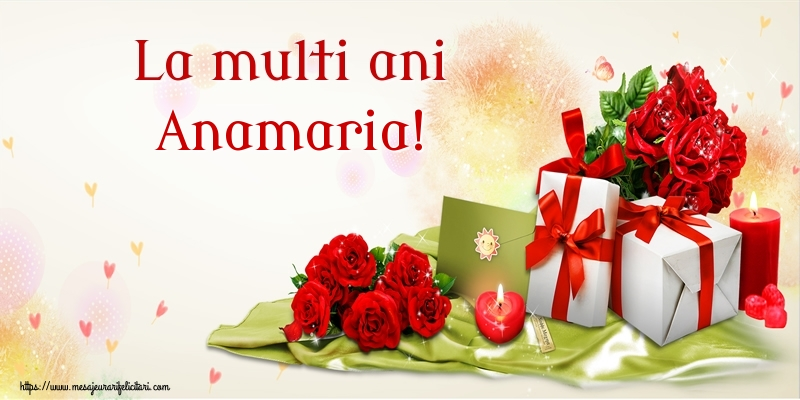 Felicitari de zi de nastere - La multi ani Anamaria!