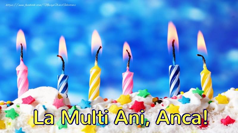 Felicitari de zi de nastere - La multi ani, Anca!