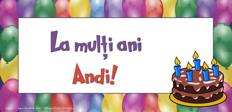Felicitari de zi de nastere - La mulți ani, Andi!