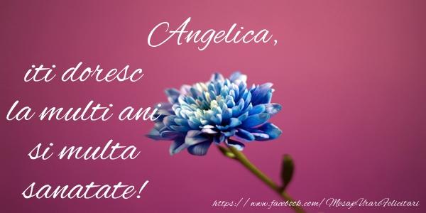 Felicitari de zi de nastere - Angelica iti doresc la multi ani si multa sanatate!