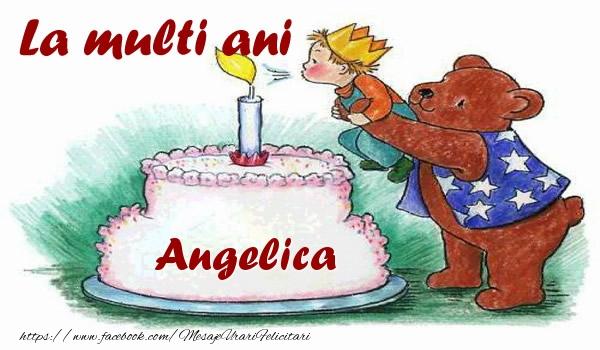 Felicitari de zi de nastere - La multi ani Angelica