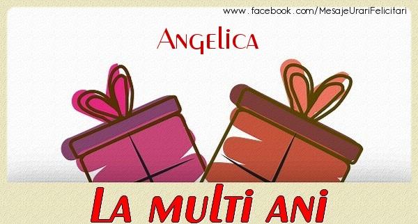 Felicitari de zi de nastere - Angelica La multi ani