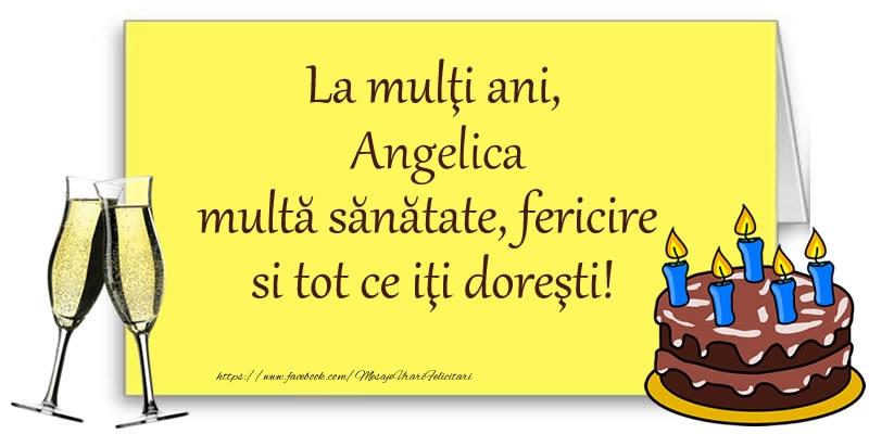 Felicitari de zi de nastere - La multi ani, Angelica multa sanatate, fericire si tot ce iti doresti!