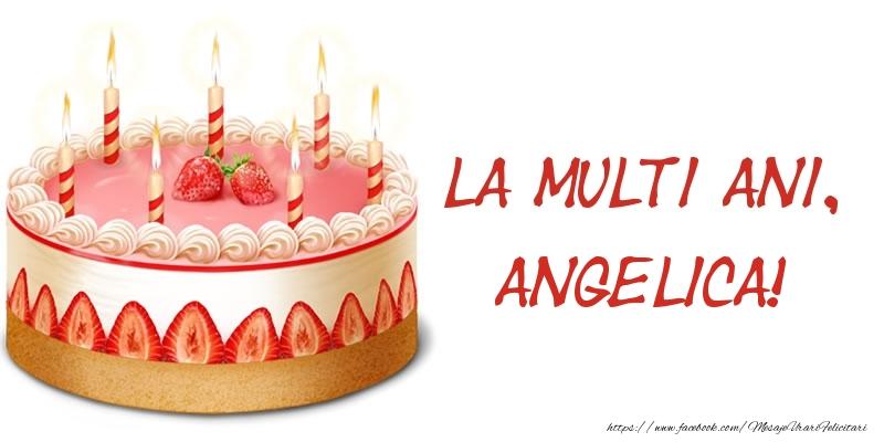 Felicitari de zi de nastere - La multi ani, Angelica! Tort