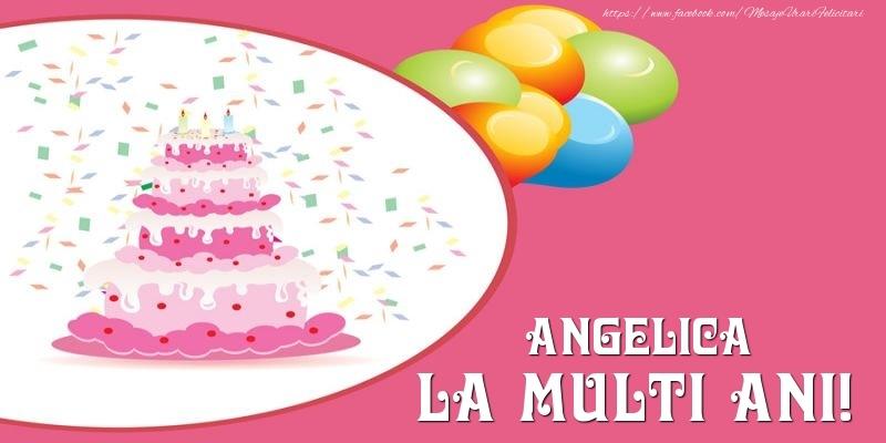 Felicitari de zi de nastere - Tort pentru Angelica La multi ani!