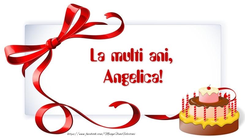 Felicitari de zi de nastere - La multi ani, Angelica!