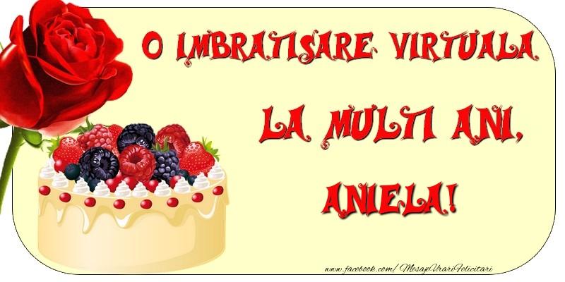 Felicitari de zi de nastere - O imbratisare virtuala si la multi ani, Aniela