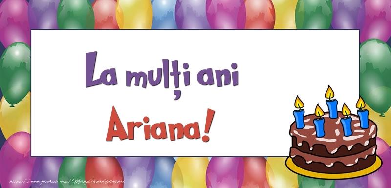Felicitari de zi de nastere - La mulți ani, Ariana!