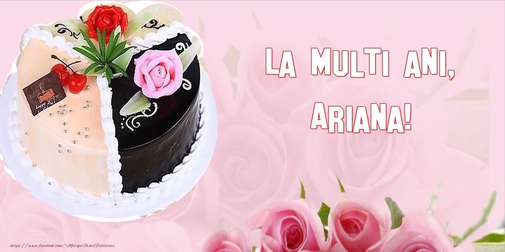 Felicitari de zi de nastere - La multi ani, Ariana!