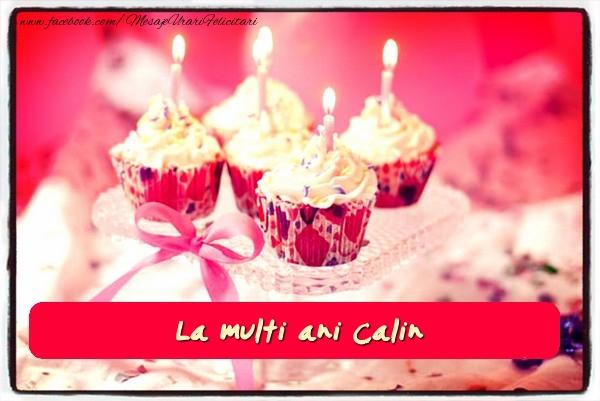 Felicitari de zi de nastere - La multi ani Calin