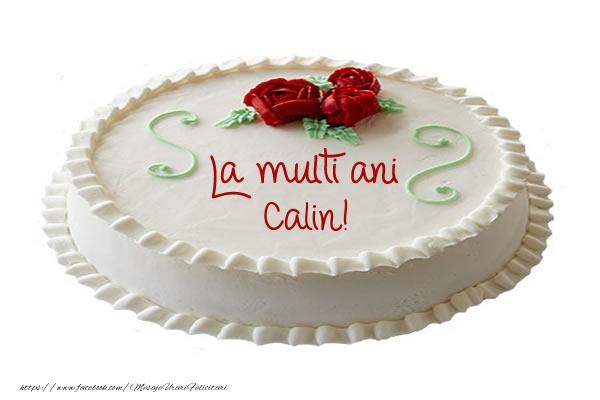 Felicitari de zi de nastere - Tort La multi ani Calin!