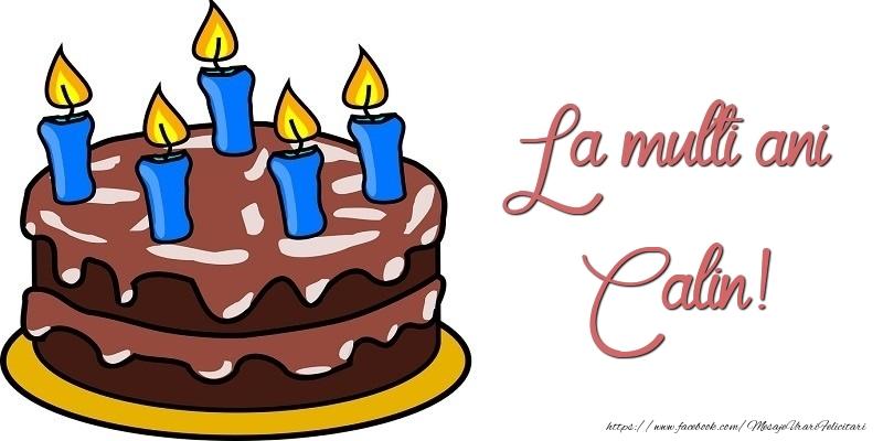 Felicitari de zi de nastere - La multi ani, Calin!