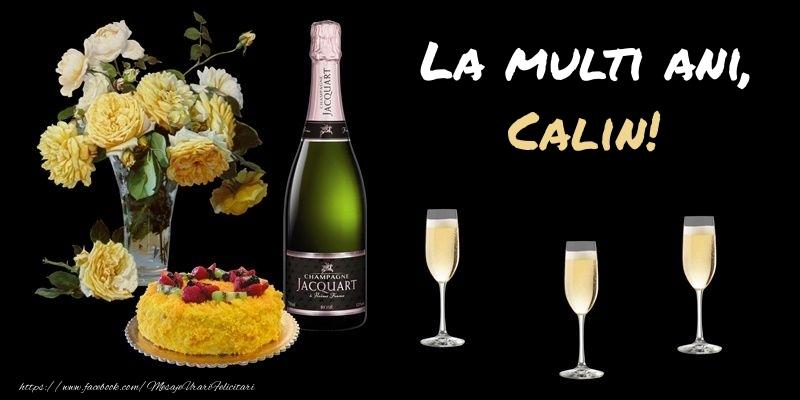 Felicitari de zi de nastere - Felicitare cu sampanie, flori si tort: La multi ani, Calin!