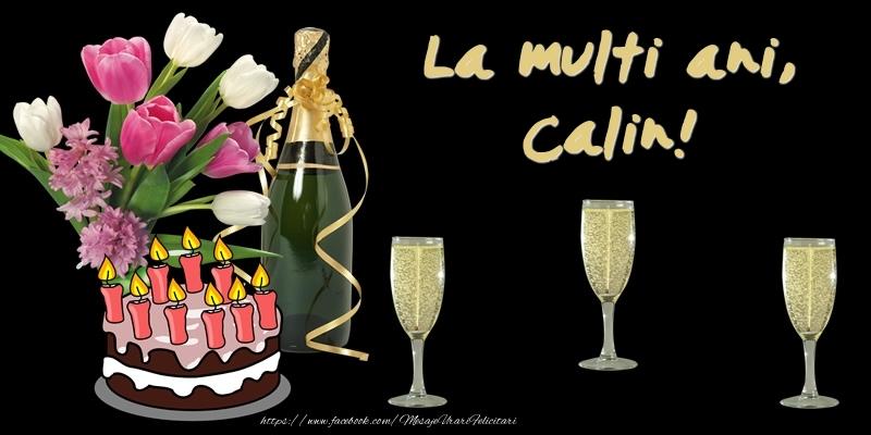 Felicitari de zi de nastere - Felicitare cu tort, flori si sampanie: La multi ani, Calin!