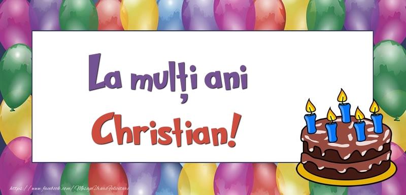 Felicitari de zi de nastere - La mulți ani, Christian!