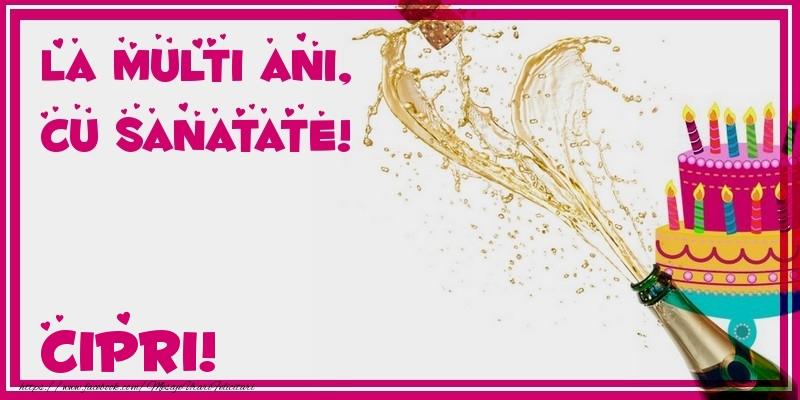 Felicitari de zi de nastere - La multi ani, cu sanatate! Cipri