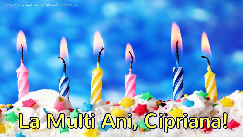 Felicitari de zi de nastere - La multi ani, Cipriana!