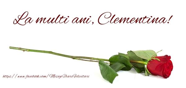Felicitari de zi de nastere - La multi ani, Clementina!