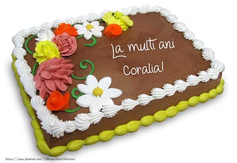 Felicitari de zi de nastere - Tort de ciocolata cu flori: La multi ani Coralia!
