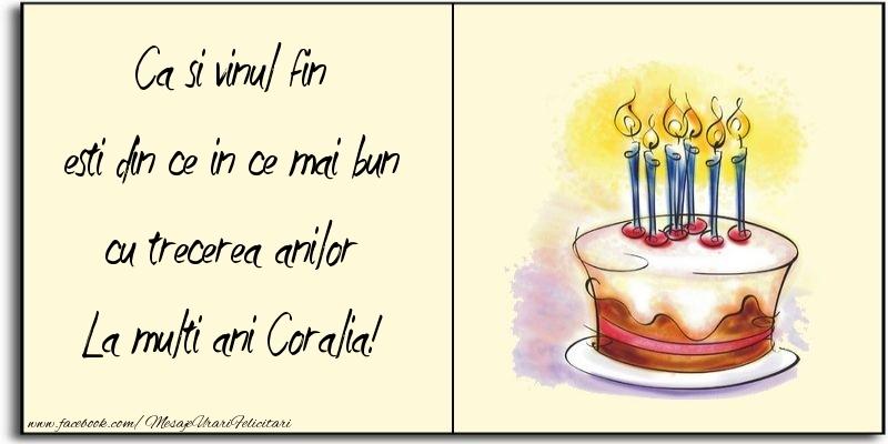 Felicitari de zi de nastere - Ca si vinul fin esti din ce in ce mai bun cu trecerea anilor Coralia