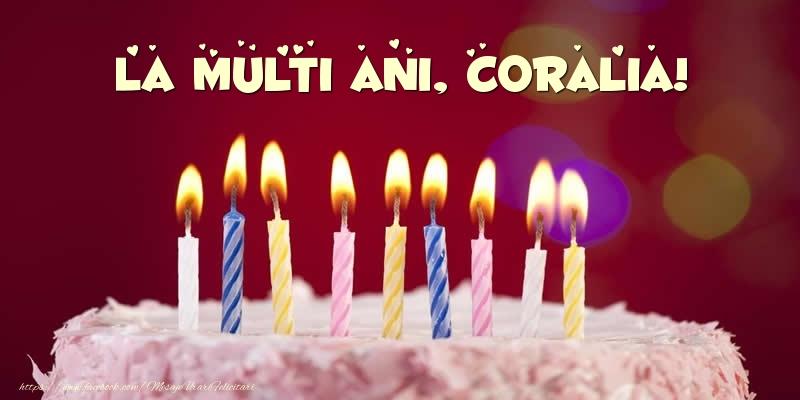 Felicitari de zi de nastere - Tort - La multi ani, Coralia!