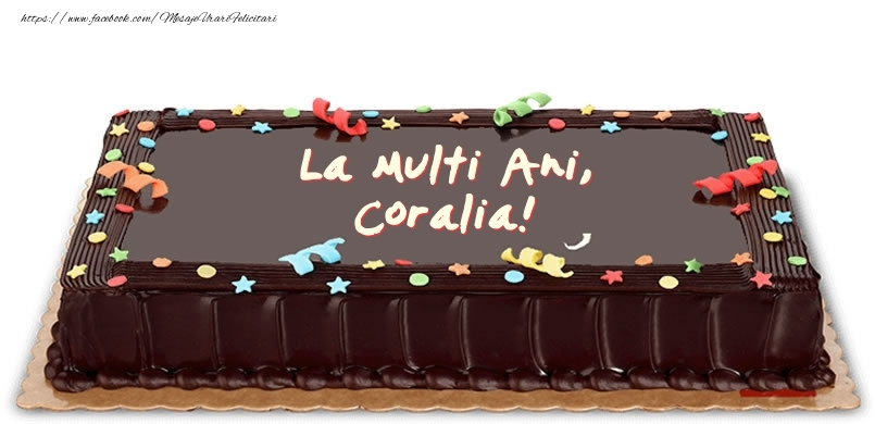 Felicitari de zi de nastere - Tort de zi de nastere pentru Coralia!