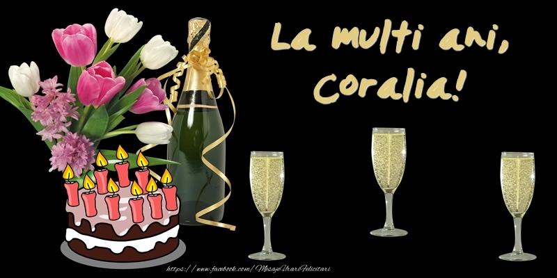 Felicitari de zi de nastere - Felicitare cu tort, flori si sampanie: La multi ani, Coralia!