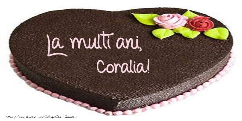 Felicitari de zi de nastere - La multi ani, Coralia! Tort in forma de inima