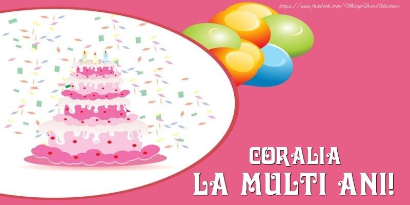 Felicitari de zi de nastere - Tort pentru Coralia La multi ani!