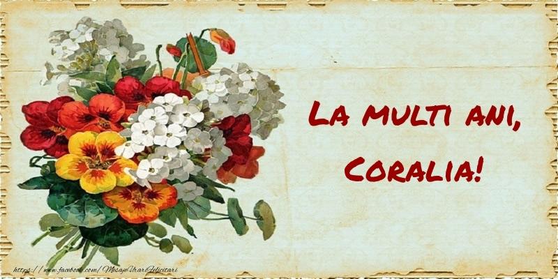 Felicitari de zi de nastere - La multi ani, Coralia!