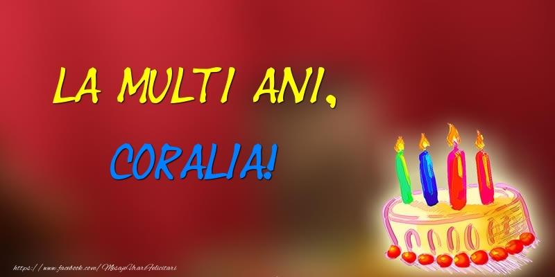 Felicitari de zi de nastere - La multi ani, Coralia! Tort