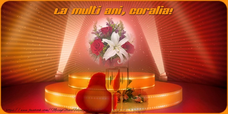 Felicitari de zi de nastere - La multi ani Coralia