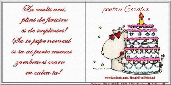 Felicitari de zi de nastere - La multi ani plini de fericire si de impliniri! pentru Coralia
