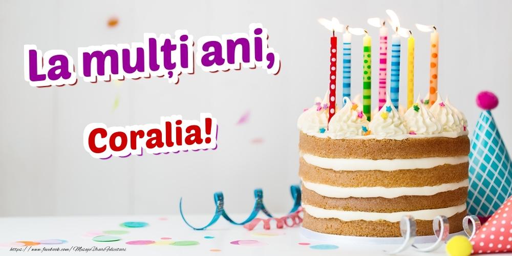 Felicitari de zi de nastere - La mulți ani, Coralia