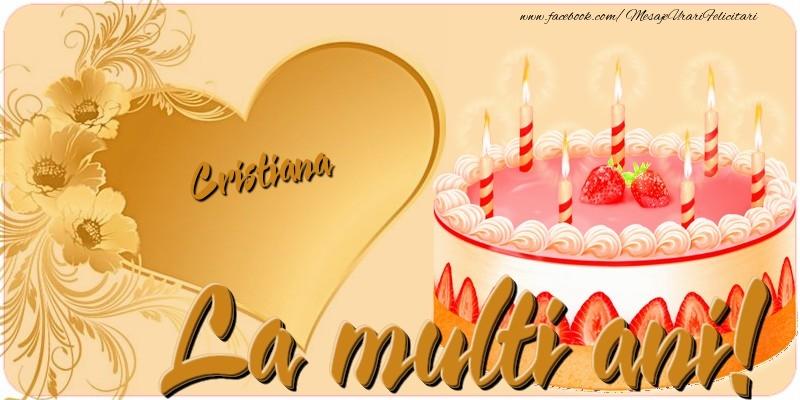 Felicitari de zi de nastere - La multi ani, Cristiana