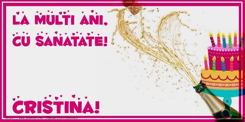 Felicitari de zi de nastere - La multi ani, cu sanatate! Cristina