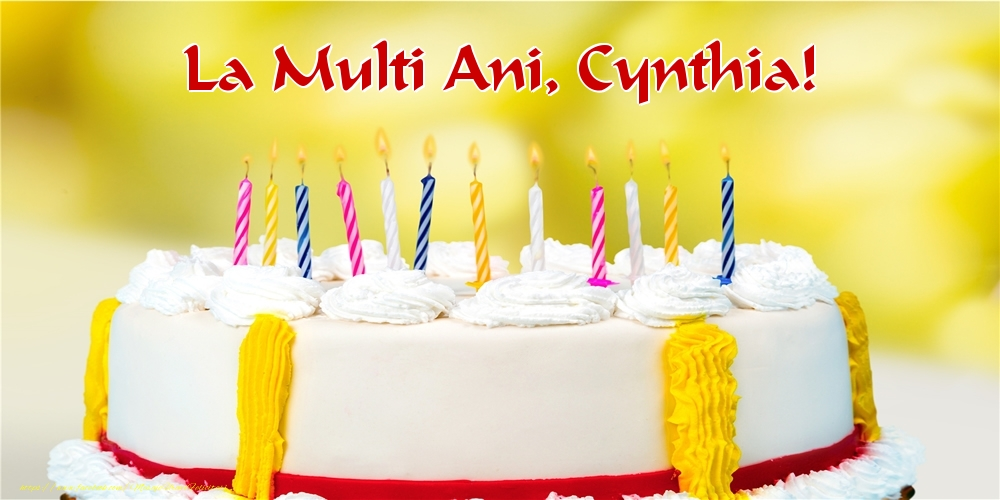 Felicitari de zi de nastere - La multi ani, Cynthia!