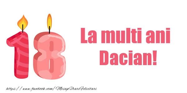 Felicitari de zi de nastere - La multi ani Dacian! 18 ani