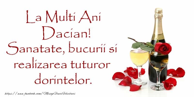 Felicitari de zi de nastere - La Multi Ani Dacian! Sanatate, bucurii si realizarea tuturor dorintelor.