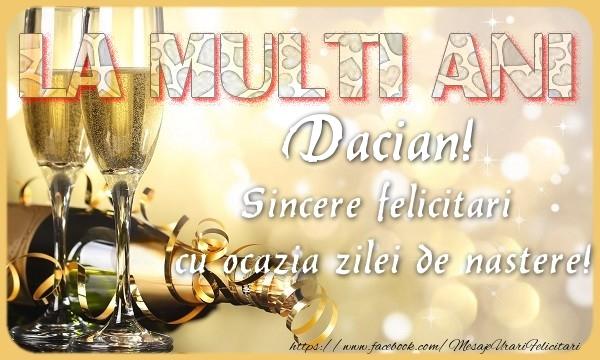 Felicitari de zi de nastere - La multi ani! Dacian Sincere felicitari  cu ocazia zilei de nastere!