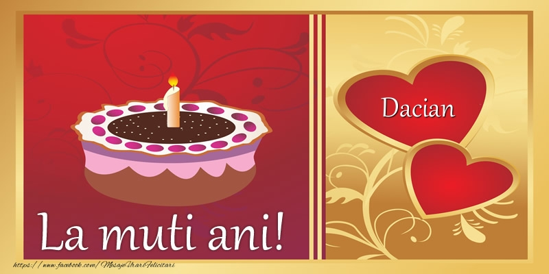 Felicitari de zi de nastere - La multi ani! Dacian
