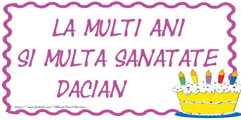 Felicitari de zi de nastere - La multi ani si multa sanatate Dacian
